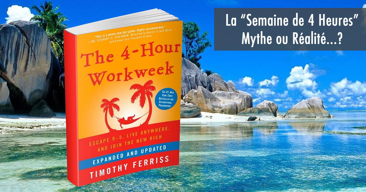 Le mythe de la semaine de 4 heures