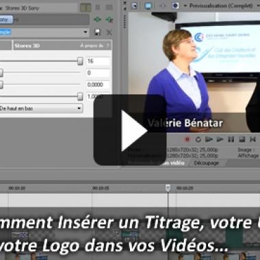 Vidéo Marketing: Comment insérer un Titrage, votre Logo et votre URL dans vos Videos