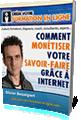 """Livre """"Comment monétiser votre savoir-faire grâce à internet"""""""
