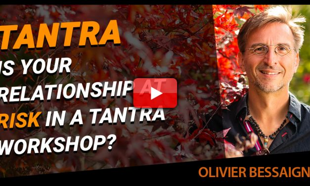 Is Your Monogamous Relationship At Risk In A Tantra Workshop?